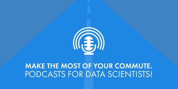 Data Science Podcast Recommendations!